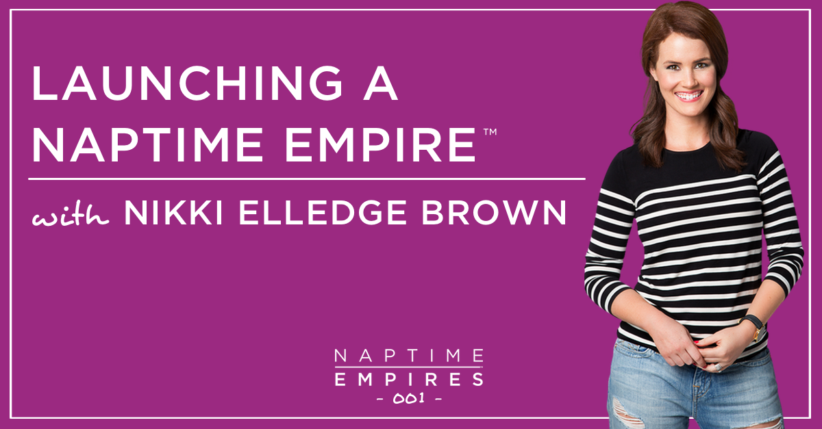 Episode 000 Naptime Empires